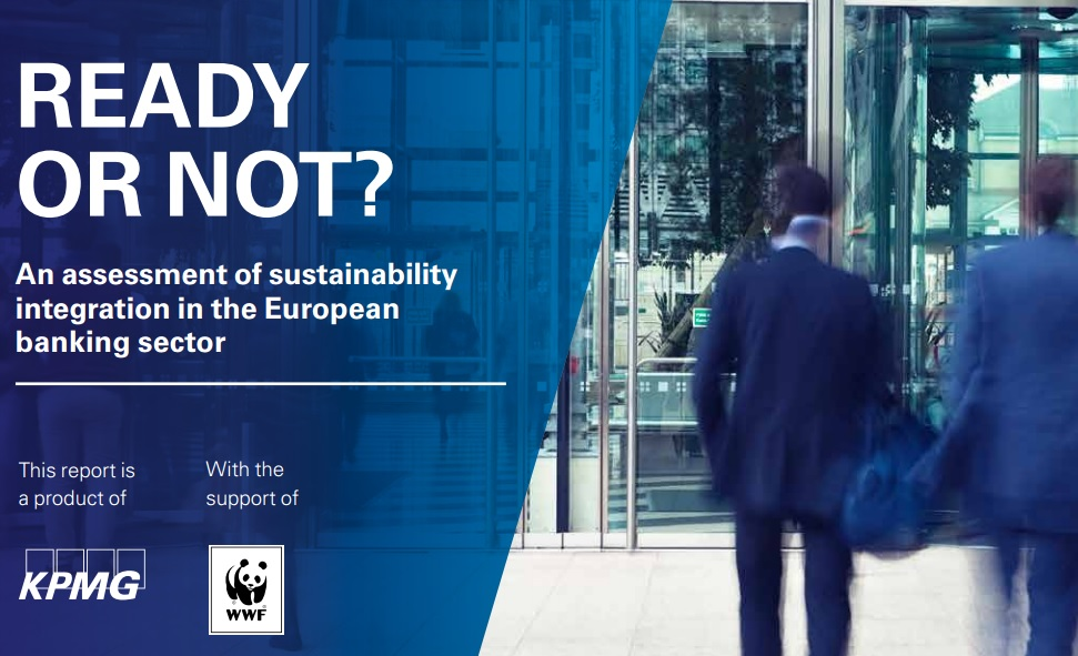 Ready or not – An assessment of sustainability integration in the European banking sector